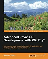 Advanced Java EE Development with WildFly Front Cover