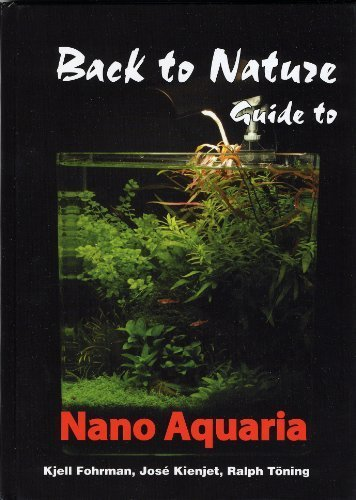 back-to-nature-guide-to-nano-aquaria-by-kjell-fohrman-2010-04-30
