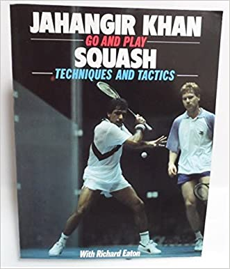 Go and Play Squash: Techniques and Tactics (Go & Play)