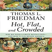 Hot, Flat, and Crowded | [Thomas L. Friedman]