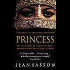 Princess: A True Story of Life Behind the Veil in Saudi Arabia Hörbuch von Jean Sasson Gesprochen von: Catherine Byers