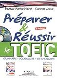 echange, troc Suzette Marko-Michel, Carleen Caillat - Préparer et réussir le TOEIC (1CD audio)