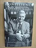 Consilience (0316647357) by Wilson, Edward O.