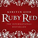 Ruby Red: Ruby Red Trilogy, Book 1 Hörbuch von Kerstin Gier, Anthea Bell (translator) Gesprochen von: Marisa Calin