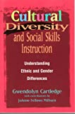 Cultural Diversity and Social Skills Instruction: Understanding Ethnic and Gender Differences