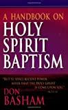 img - for A Handbook On Holy Spirit Baptism book / textbook / text book