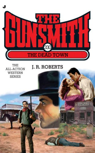 Image for The Dead Town The Gunsmith