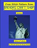img - for Statue of Liberty Cross Stitch Pattern: from Brenda's Craft Shop (Cross Stitch Patterns from Brenda's Craft Shop) (Volume 6) book / textbook / text book