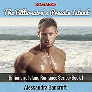 The Billionaire's Private Island Audiobook