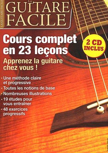 la guitare facile ; cours complet en 23 leçons