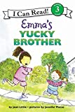 img - for Emma's Yucky Brother (I Can Read Level 3) book / textbook / text book