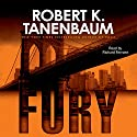 Fury: Butch Karp - Marlene Ciampi series (       UNABRIDGED) by Robert Tannenbaum Narrated by Richard Ferrone