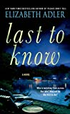 img - for Last to Know: A Novel book / textbook / text book