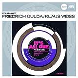 Friedrich Gulda & Klaus Weiss - It's All One (Jazz Club Originals)
