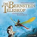 Das Bernstein-Teleskop (His Dark Materials 3) Audiobook by Philip Pullman Narrated by Rufus Beck