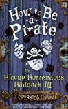 How to Be a Pirate~Cressida Cowell