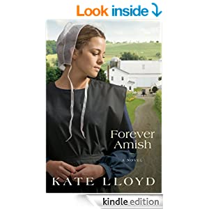 Forever Amish: A Novel (Legacy of Lancaster Trilogy Book 3)