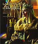 La Espa�a de Isabel. Edici�n actualiz...