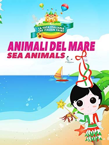 La Fata Italiana The Italian Fairy: Animali Del Mare (Sea Animals)
