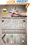 The Art of Throwing: The Definitive G...