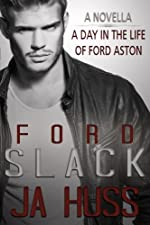 SLACK: A Day in the Life of Ford Aston (Rook and Ronin Spin-off) (Rook and Ronin Spinoff Book 4)