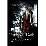 Touch The Darkby Karen Chance