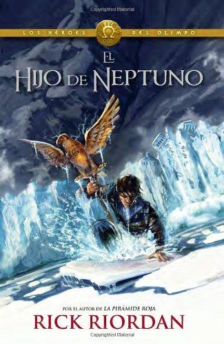 El hijo de Neptuno (Heroes del Olimpo, #2)