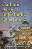 img - for Catholic Answers to Catholic Questions book / textbook / text book