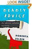 Deadly Advice (Advice Column Mystery Book 1)