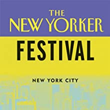 The New Yorker Festival: Master Class in Editing  by Roger Angell, Dorothy Wickenden, Daniel Zalewski Narrated by Roger Angell, Dorothy Wickenden, Daniel Zalewski