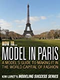 How to Model In Paris