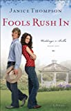 img - for Fools Rush In (Weddings by Bella Book #1): A Novel book / textbook / text book