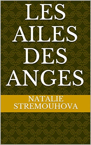 Les Ailes Des Anges (French Edition)