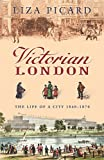 Victorian London (0753820900) by Picard, Liza