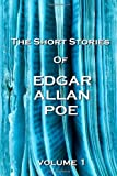 The Short Stories Of Edgar Allan Poe, Volume 1