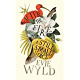 After the Fire, A Still Small Voiceby Evie Wyld