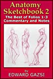 img - for Anatomy Sketchbook 2: The Best of Folios 1-3 Comments and Notes book / textbook / text book
