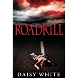 Roadkill (LiveWire)by Daisy White
