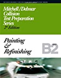 img - for ASE Test Prep Series -- Collision (B2): Painting and Refinishing (Delmar Learning's Ase Test Prep Series) book / textbook / text book