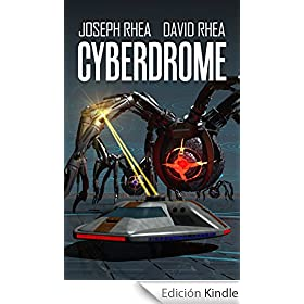 Cyberdrome (English Edition)