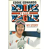 Eddie the Eagle: My Storyby Eddie Edwards