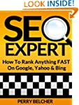 SEO Expert How to Rank Anything Fast...
