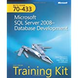 MCTS Self-Paced Training Kit (Exam 70-433): Microsoft� SQL Server� 2008 - Database Developmentby Tobias Thernstrom