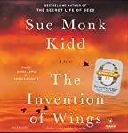 The Invention of Wings: A Novel (       UNABRIDGED) by Sue Monk Kidd Narrated by Jenna Lamia, Adepero Oduye, Sue Monk Kidd