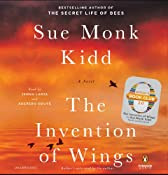 The Invention of Wings: A Novel | [Sue Monk Kidd]