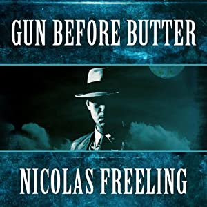 Gun Before Butter: Van De Valk, Book 3 | [Nicolas Freeling]
