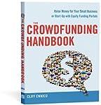 The Crowdfunding Handbook: Raise Mone...