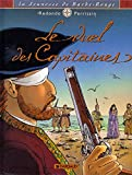 img - for La Jeunesse de Barbe-Rouge, tome 3 : Le Duel des capitaines book / textbook / text book