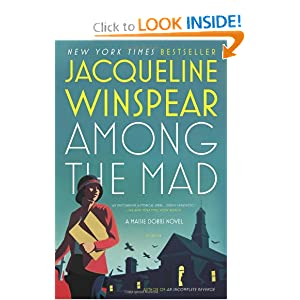 Download Among the Mad (Maisie Dobbs Mysteries)