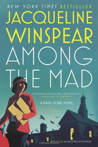 Image of Among the Mad (Maisie Dobbs Novels)